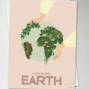I Love Mother Earth Greeting Card