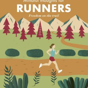 Mindful Thoughts for Runners