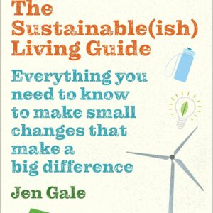 The Sustainable(ish) Living Guide